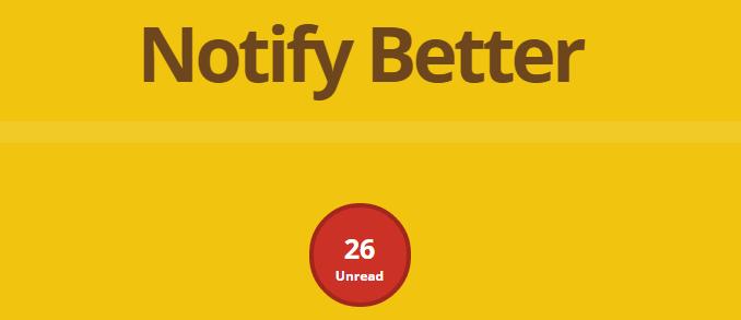 Notify Better